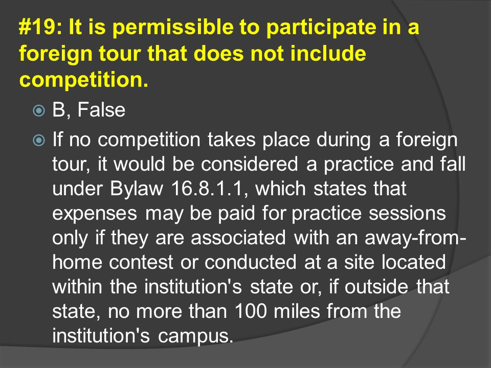 #19: It is permissible to participate in a foreign tour that does not include competition.