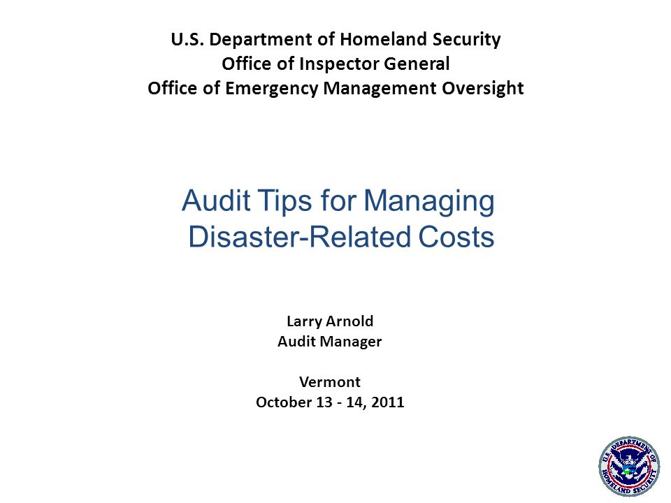 Larry Arnold Audit Manager Vermont October 13 - 14, 2011 U.S.