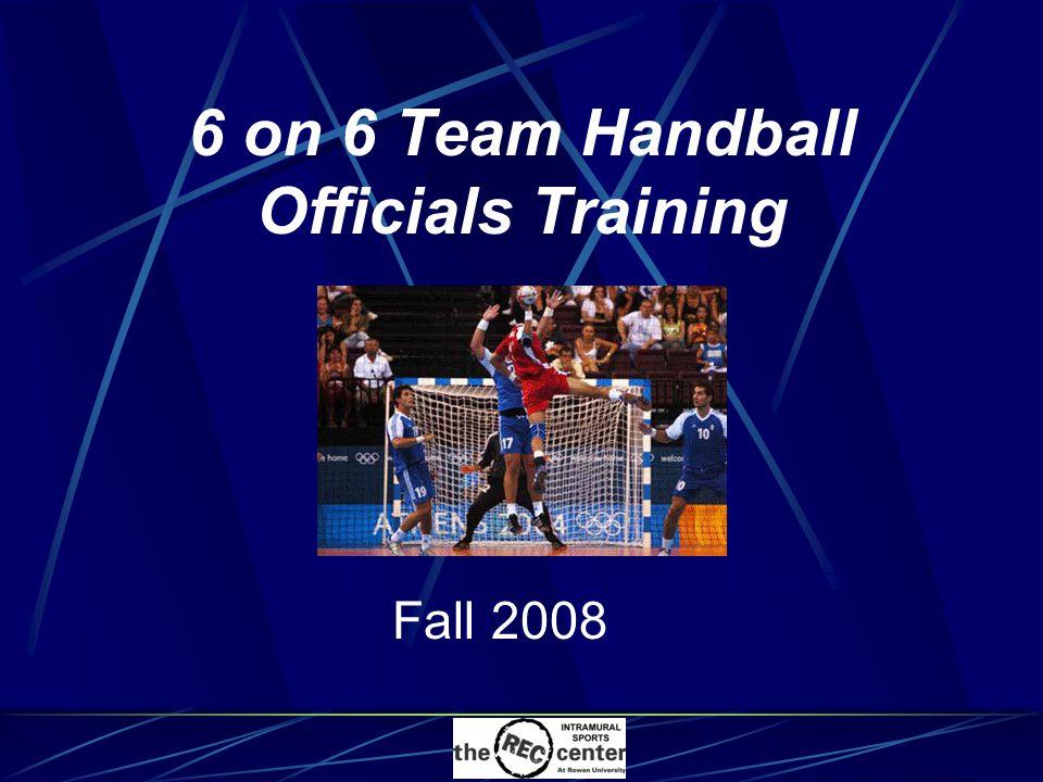 Fitness Centers 6 on 6 Team Handball Officials Training Fall 2008