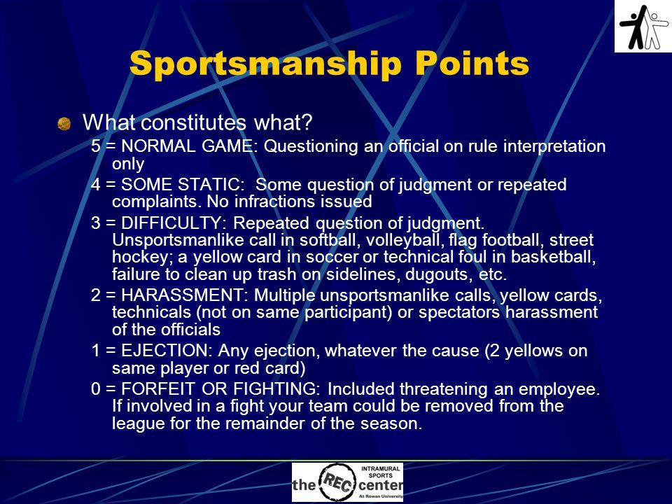 Sportsmanship Points What constitutes what.