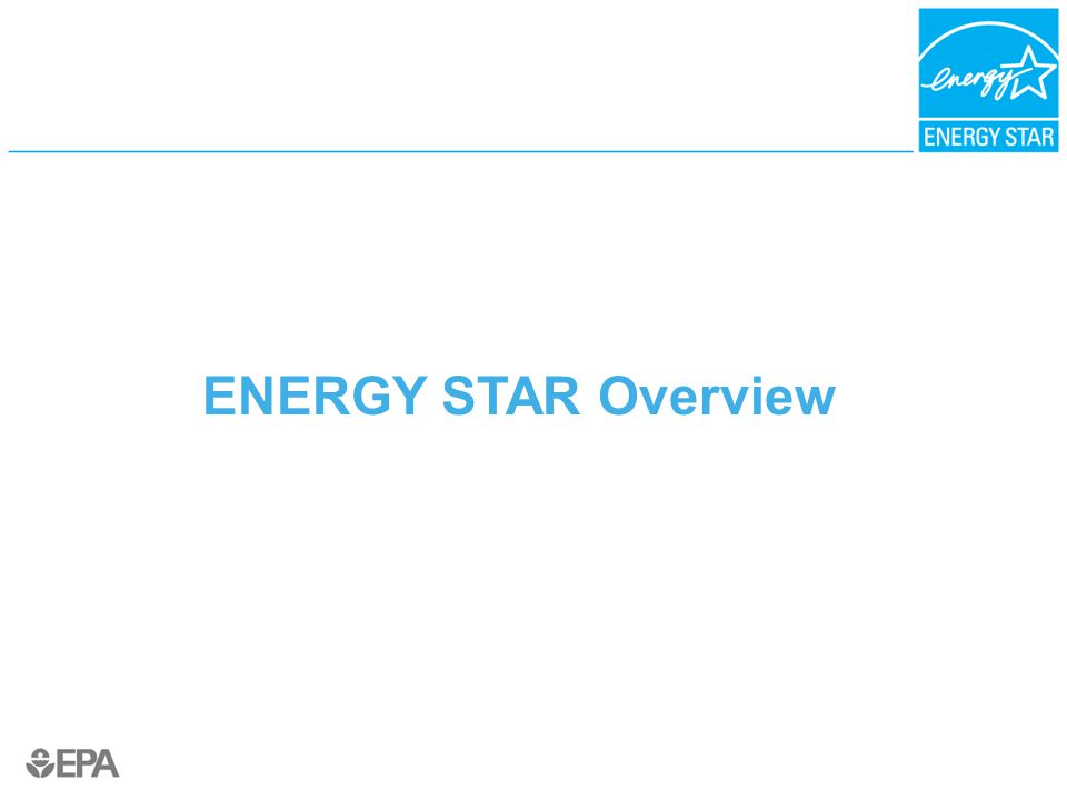 ENERGY STAR Overview