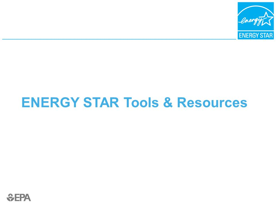 ENERGY STAR Tools & Resources
