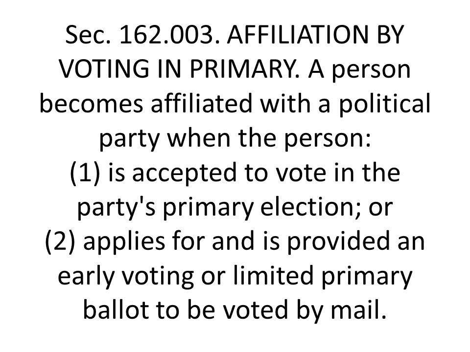Sec. 162.003. AFFILIATION BY VOTING IN PRIMARY.