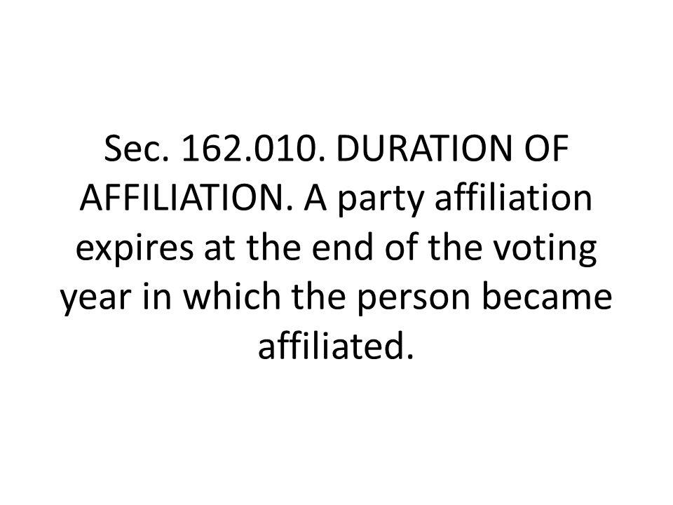 Sec. 162.010. DURATION OF AFFILIATION.