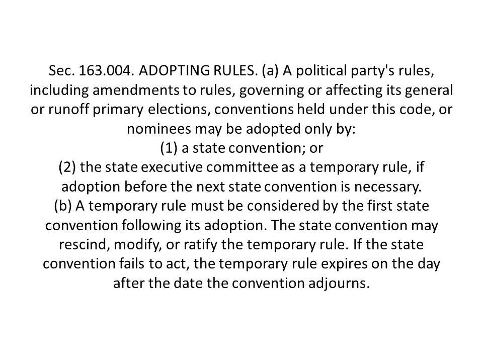 Sec. 163.004. ADOPTING RULES.