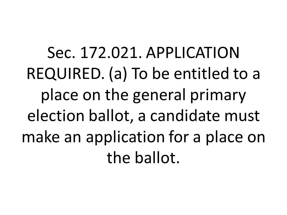 Sec. 172.021. APPLICATION REQUIRED.