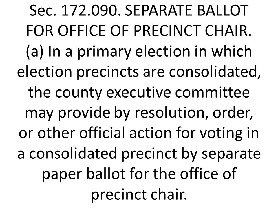 Sec. 172.090. SEPARATE BALLOT FOR OFFICE OF PRECINCT CHAIR.