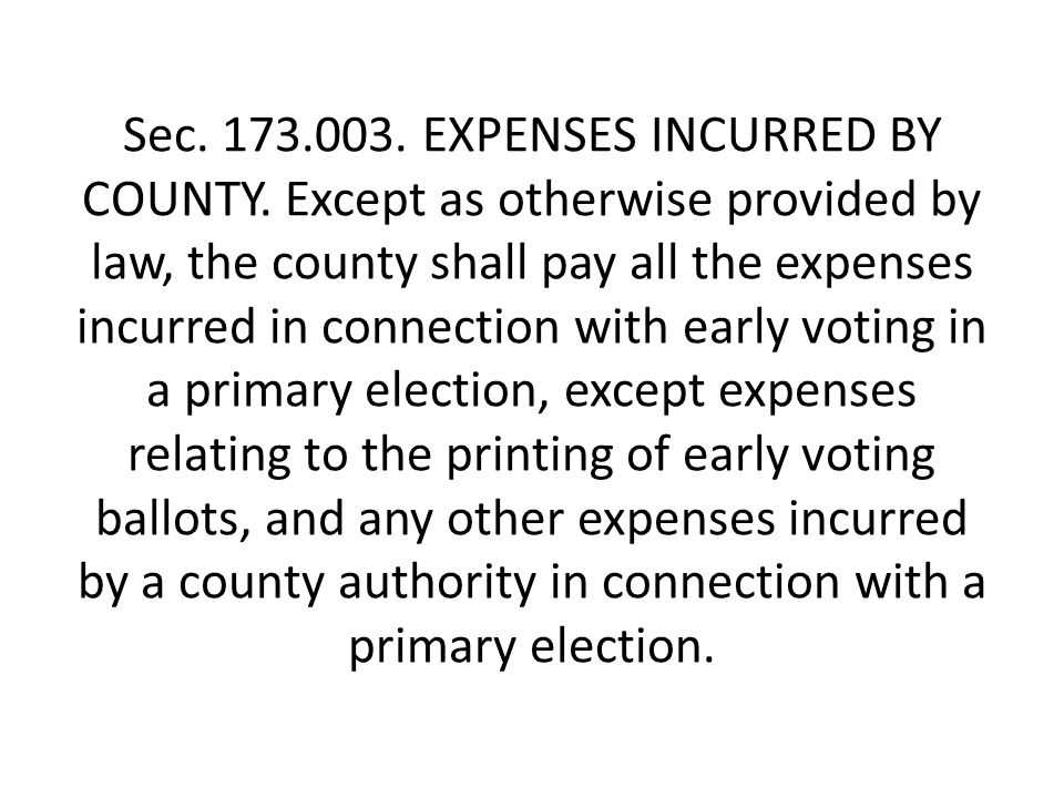 Sec. 173.003. EXPENSES INCURRED BY COUNTY.