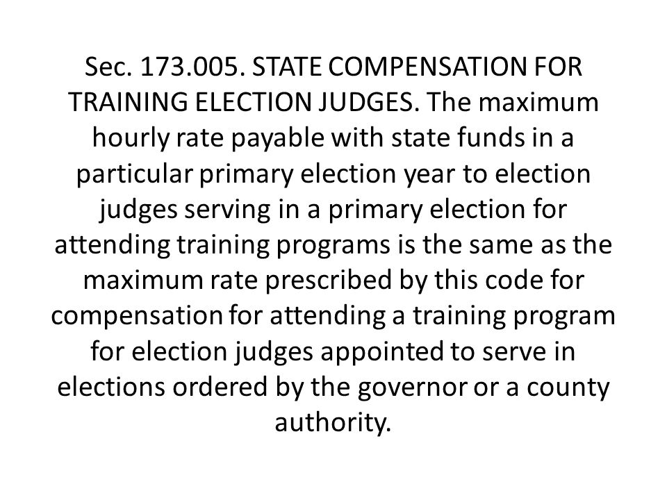 Sec. 173.005. STATE COMPENSATION FOR TRAINING ELECTION JUDGES.
