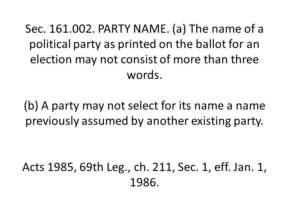 Sec.172.001. NOMINATING BY PRIMARY ELECTION REQUIRED.