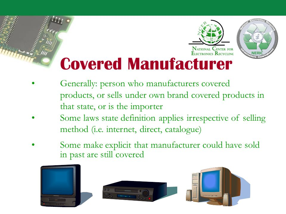 Covered Manufacturers and Retailers