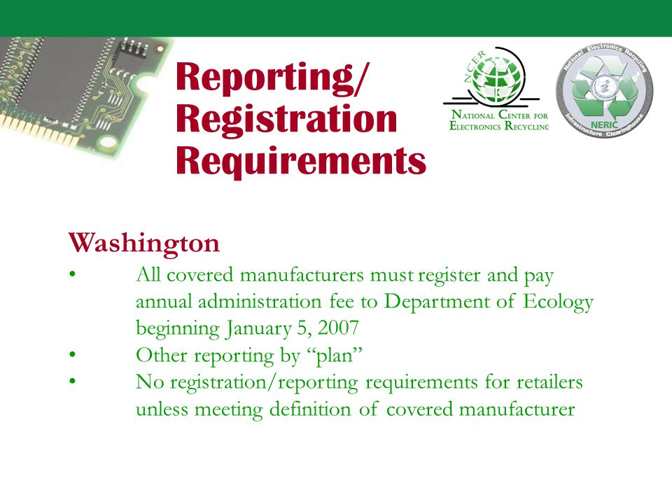 Maryland All companies meeting definition of manufacturer (including 1000 unit threshold) must register and pay annual registration fee.