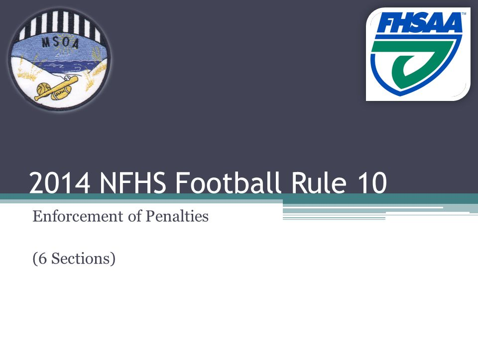2014 NFHS Football Rule 10 Enforcement of Penalties (6 Sections)