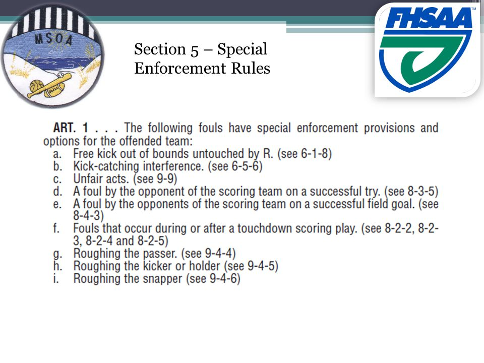 Section 5 – Special Enforcement Rules