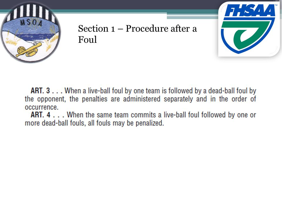 Section 1 – Procedure after a Foul