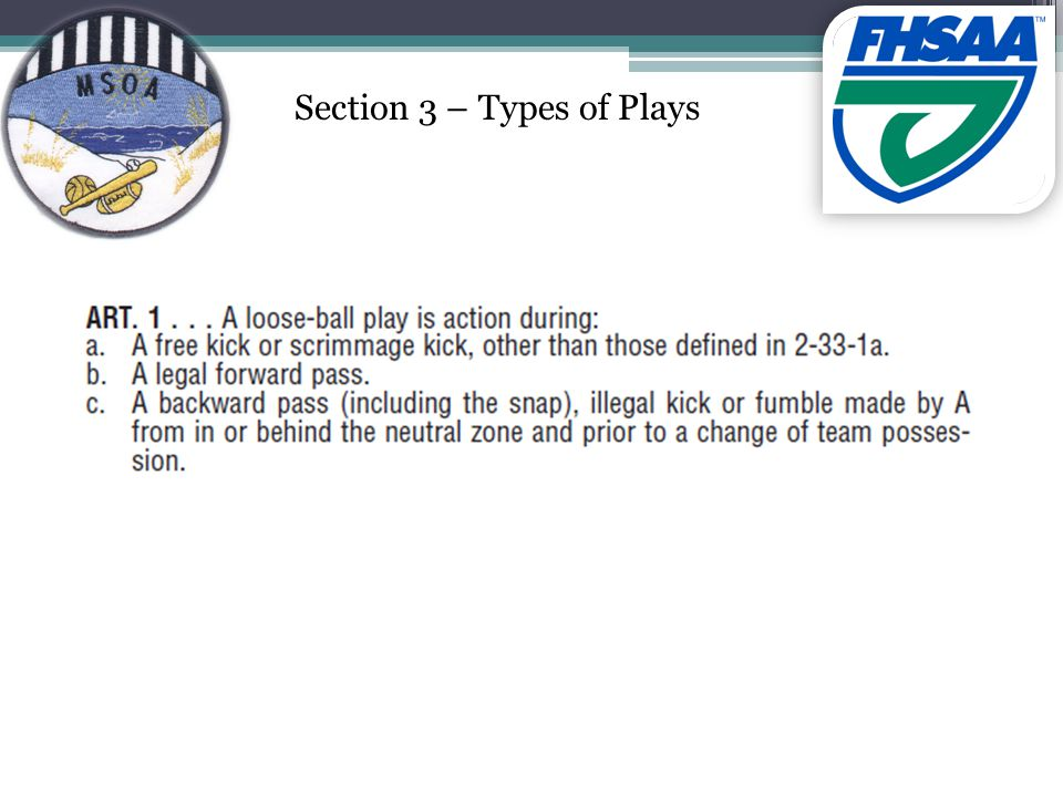 Section 3 – Types of Plays
