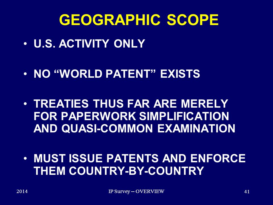 2014IP Survey -- OVERVIEW 41 GEOGRAPHIC SCOPE U.S.