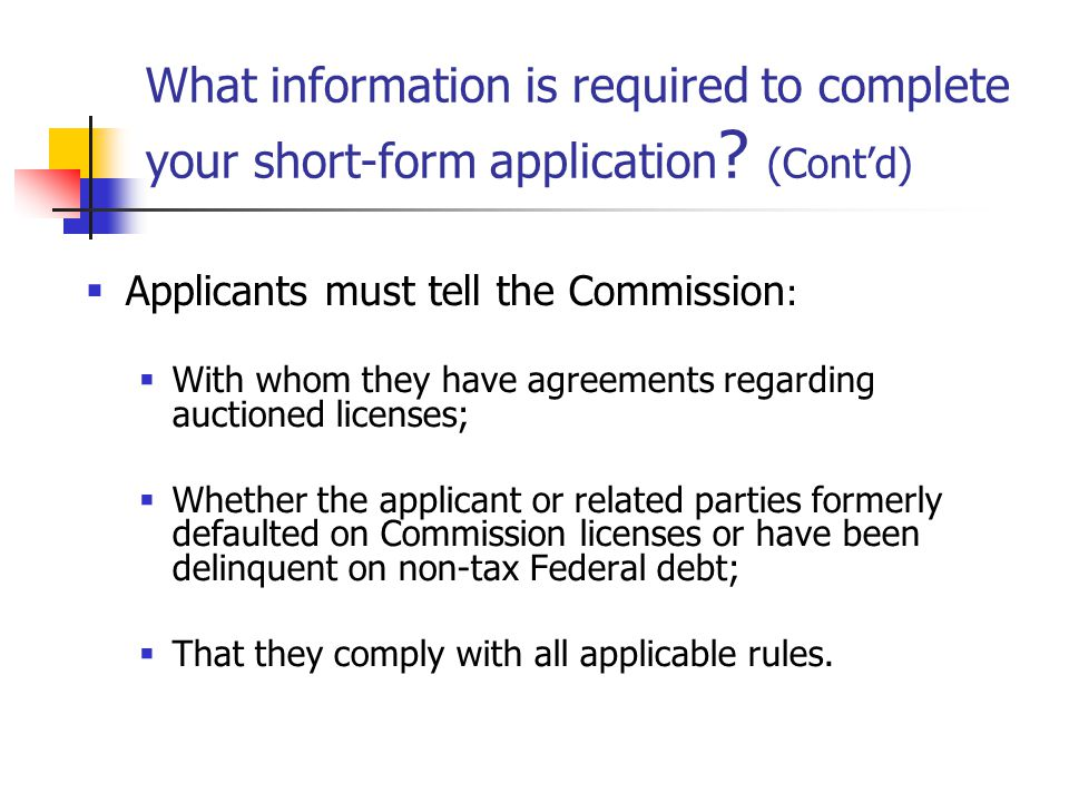 What information is required to complete your short-form application .