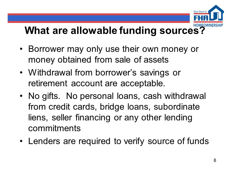 6 What are allowable funding sources.