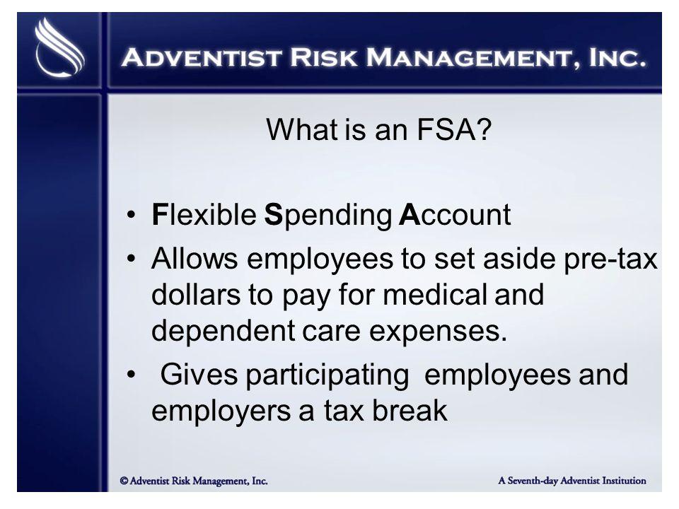 What is an FSA.