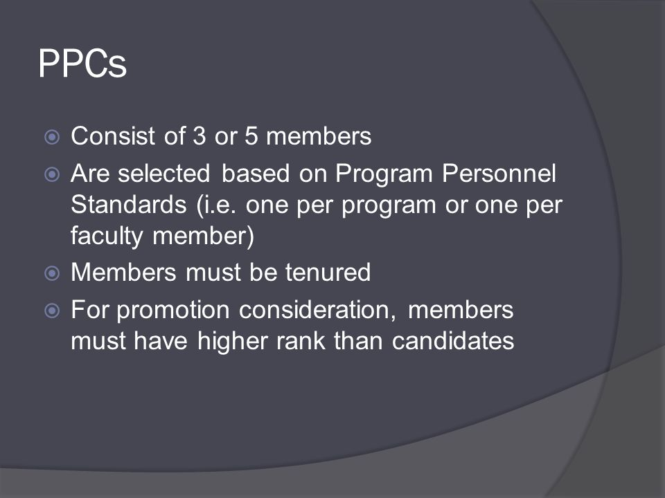Recommendations must:  Only refer to material in the file  Give a 1-5 numeric score in each of the areas of evaluation: Teaching (or Professional Activities); Scholarly and Creative Activities; Service  Evaluate the achievements documented in the file with reference to the requirements specified in the Program Personnel Standards  Clearly recommend for or against Retention, Tenure and/or Promotion