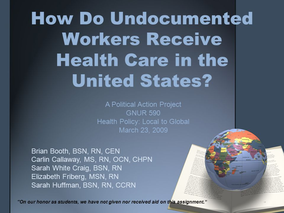 How Do Undocumented Workers Receive Health Care in the United States.