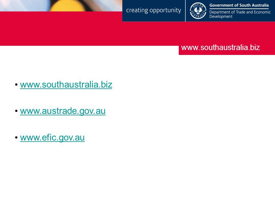 www.southaustralia.biz www.austrade.gov.au www.efic.gov.au www.southaustralia.biz
