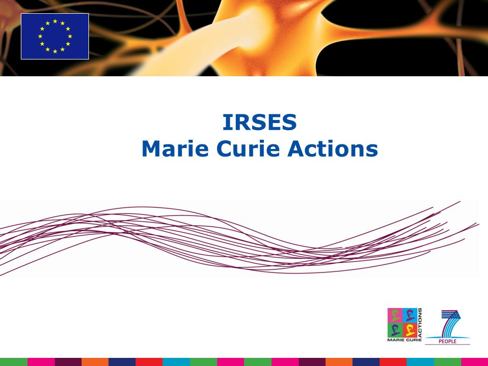 IRSES Marie Curie Actions
