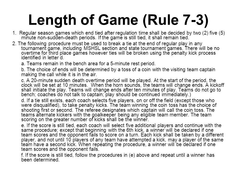 Length of Game (Rule 7-3) 1.