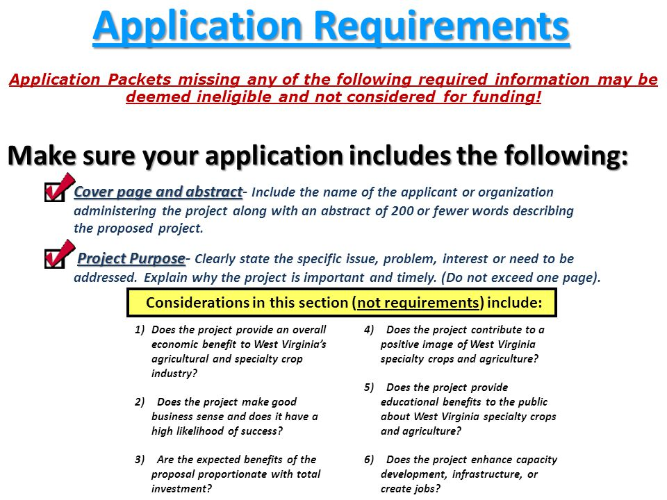 Application Requirements Application Packets missing any of the following required information may be deemed ineligible and not considered for funding.