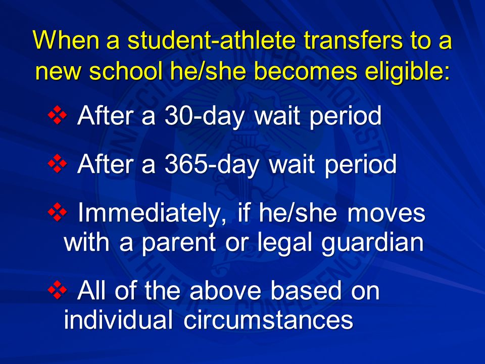 A student has how many consecutive semesters or how many consecutive years of eligibility for interscholastic competition from the date of entry into ninth grade?:   Eight semesters or four years   Ten semesters or five years   Ten semesters or four years   Eight semesters or five years