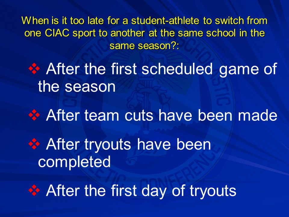During the time a student athlete is playing for a high school team, which of these activities in the same sport would constitute a violation of CIAC rules?:   Participation in a tryout or showcase   Competing on a non-school team   Attending a sports camp or clinic as a participant   All of the above