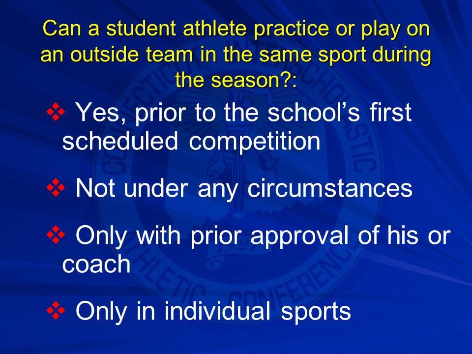 Which statement regarding the eligibility of an in-season athlete is true?:   He/she will not jeopardize his/her eligibility by coaching or officiating in a youth league   He/she can receive individual lessons in the skills of his/her sport   If his/her sport is gymnastics, golf, swimming or tennis, he/she can practice (but not compete) with an outside team in his/her sport if the practices do not interfere with games or practices of his/her school team   All of the above