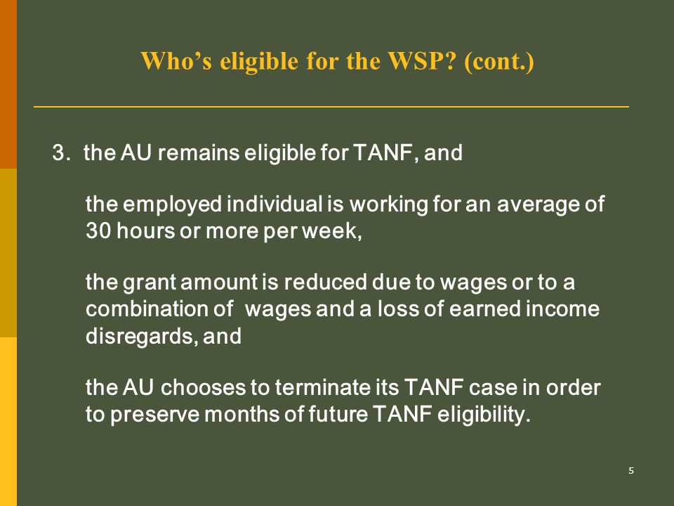 6 How much is the WSP.For how long can someone receive it.