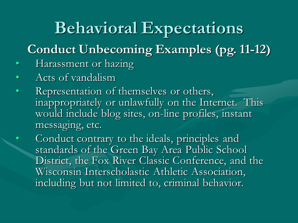 Behavioral Expectations Stealing in or out of schoolStealing in or out of school Flagrant misbehavior in class/schoolFlagrant misbehavior in class/school Disrespectful attitude toward school personnel (i.e.