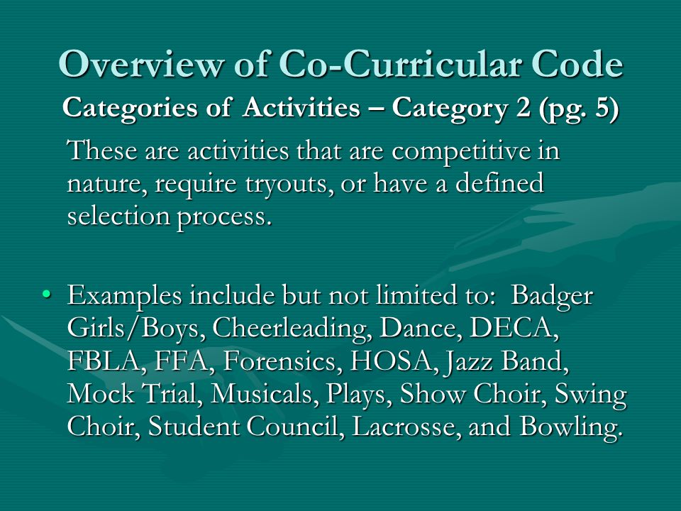 Overview of Co-Curricular Code WIAA high school sponsored athleticsWIAA high school sponsored athletics All middle school interscholastic (competing outside of the school) sports are included in this category.All middle school interscholastic (competing outside of the school) sports are included in this category.