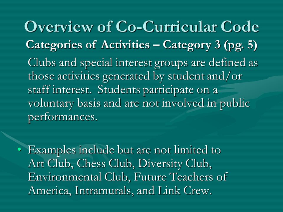 Behavioral Expectations A student participating in any category 3 activities will be expected to comply with the academic, attendance, and behavioral expectations as listed as part of the co-curricular code.