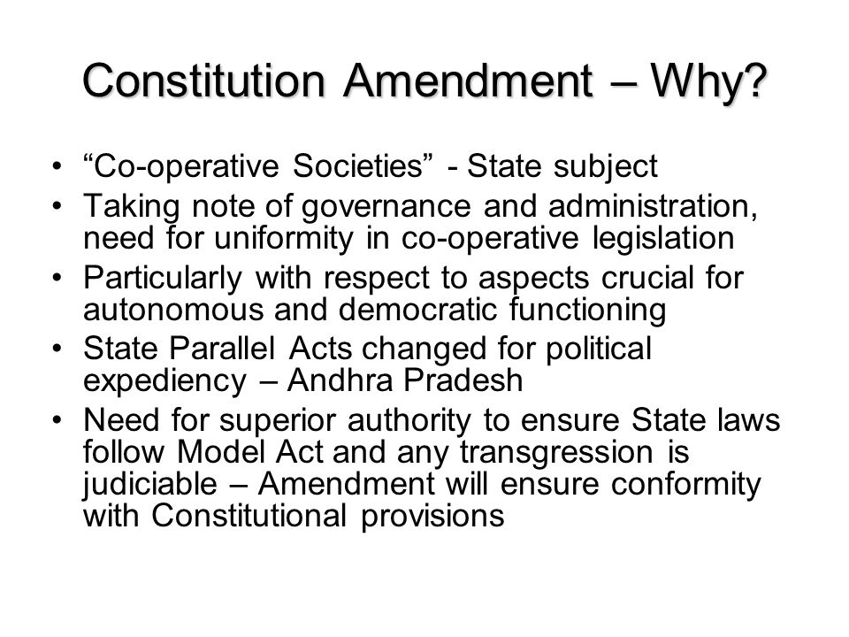 Constitution Amendment – Why.