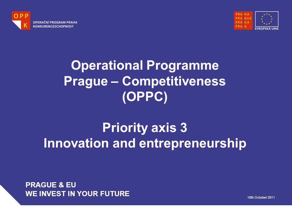 WWW.OPPK.CZ 22 Area of intervention 3.3 Development of small and medium- sized enterprises Supported activities: in accordance with economic activity classification (CZ-NACE): - Processing industry (except for 11.01, 20.51, 25.4, 30.3 and 30.4) - Gathering, collection and removal of waste, waste treatment for further use - Cleaning up and other activities related to waste - Accommodation and catering (except for stalls and mobile facilities) - Activities relating to films, video recordings, TV programs, audio recordings and music publishing activities - Telecommunication activities - Activities in the field of information technologies - Activities relating to data processing and hosting; activities relating to web portals - Management activities; consultancy regarding management - Research and development - Veterinary activities - Health care activities - Sports - Activities of travel agencies etc.