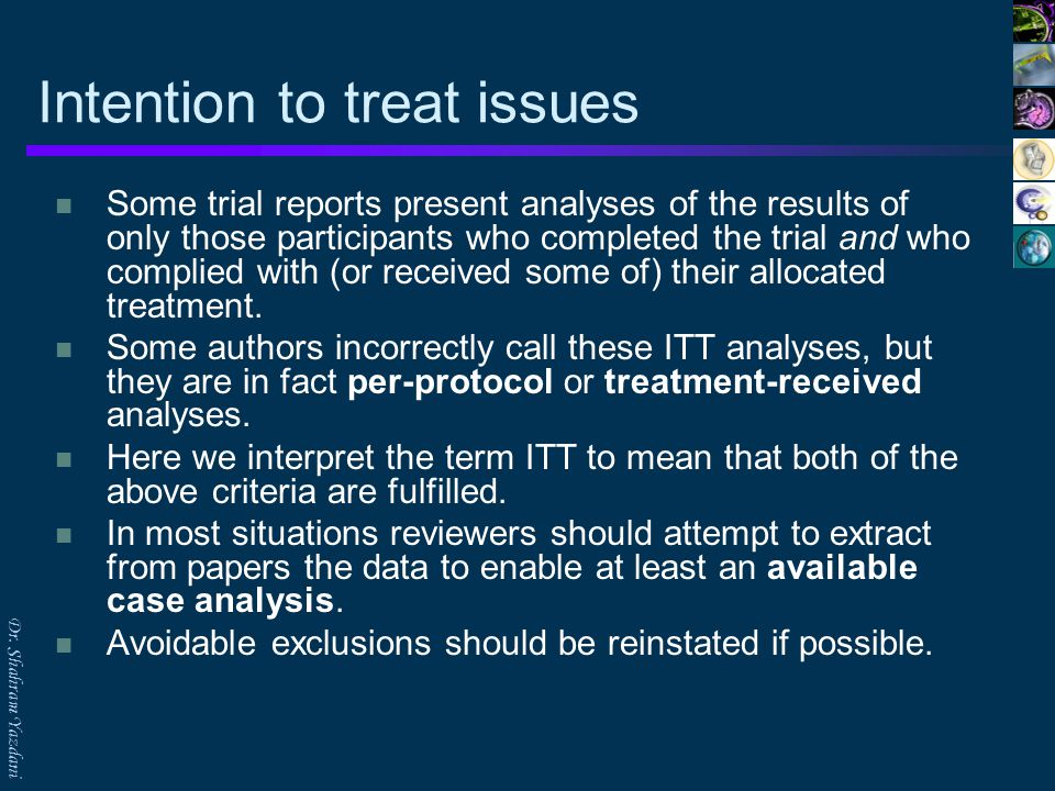Dr.Shahram Yazdani Available case analyses Three types of exclusions deserve specific mention.