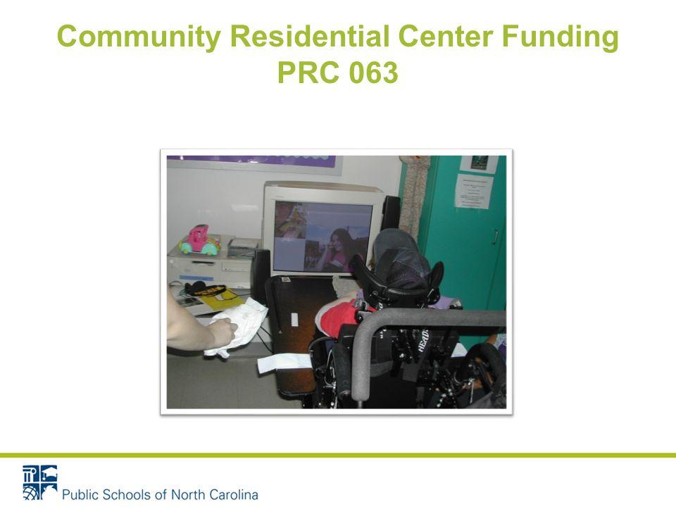 Community Residential Center Funding PRC 063