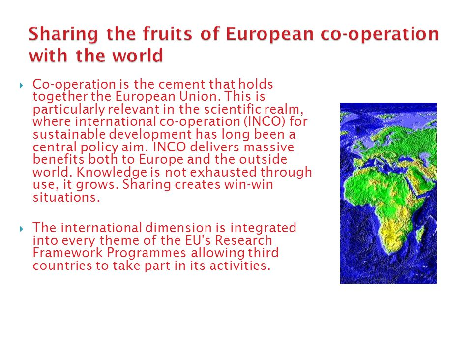  Co-operation is the cement that holds together the European Union.