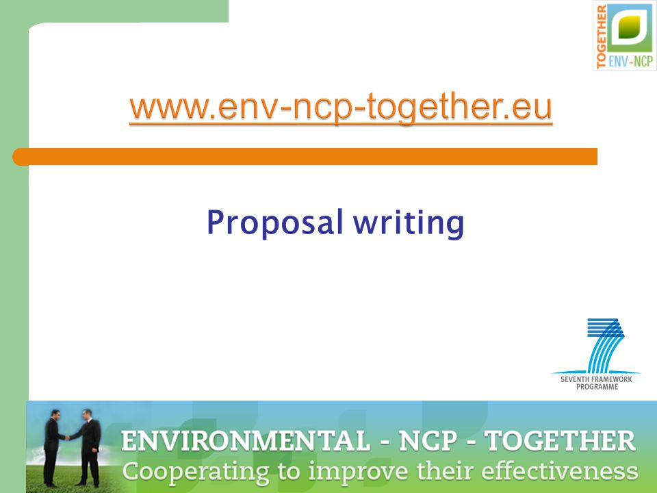 Dr. Marion Tobler, NCP Environment 45 www.env-ncp-together.eu Proposal writing