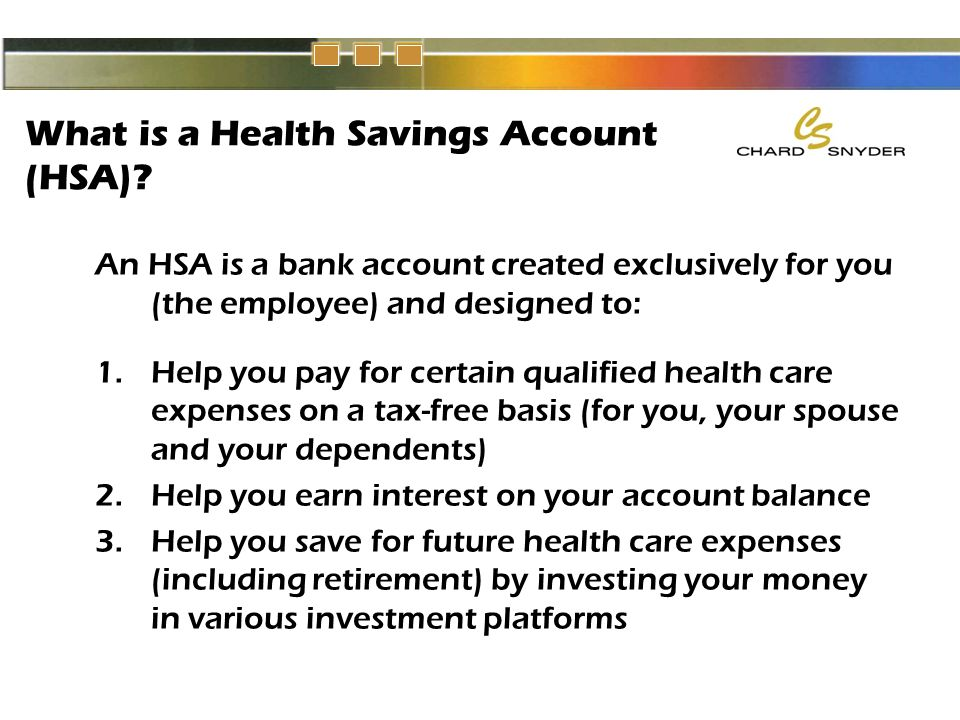 What is a Health Savings Account (HSA).