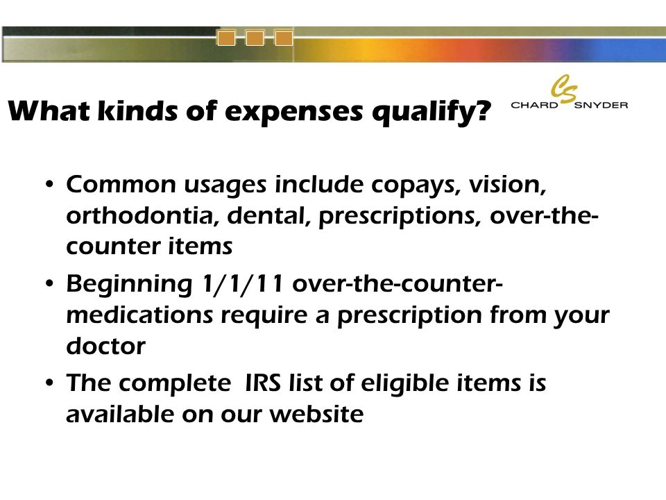 What kinds of expenses qualify.