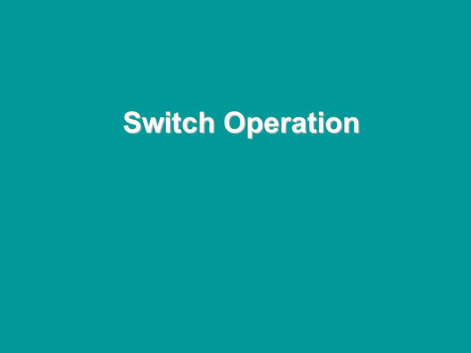 @ONE Spring Hands-On Institute 2-13 Switch Operation