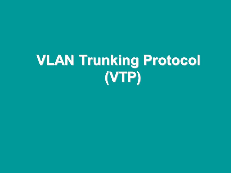 @ONE Spring Hands-On Institute 2-143 VLAN Trunking Protocol (VTP)