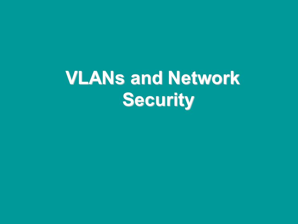 @ONE Spring Hands-On Institute 2-70 VLANs and Network Security