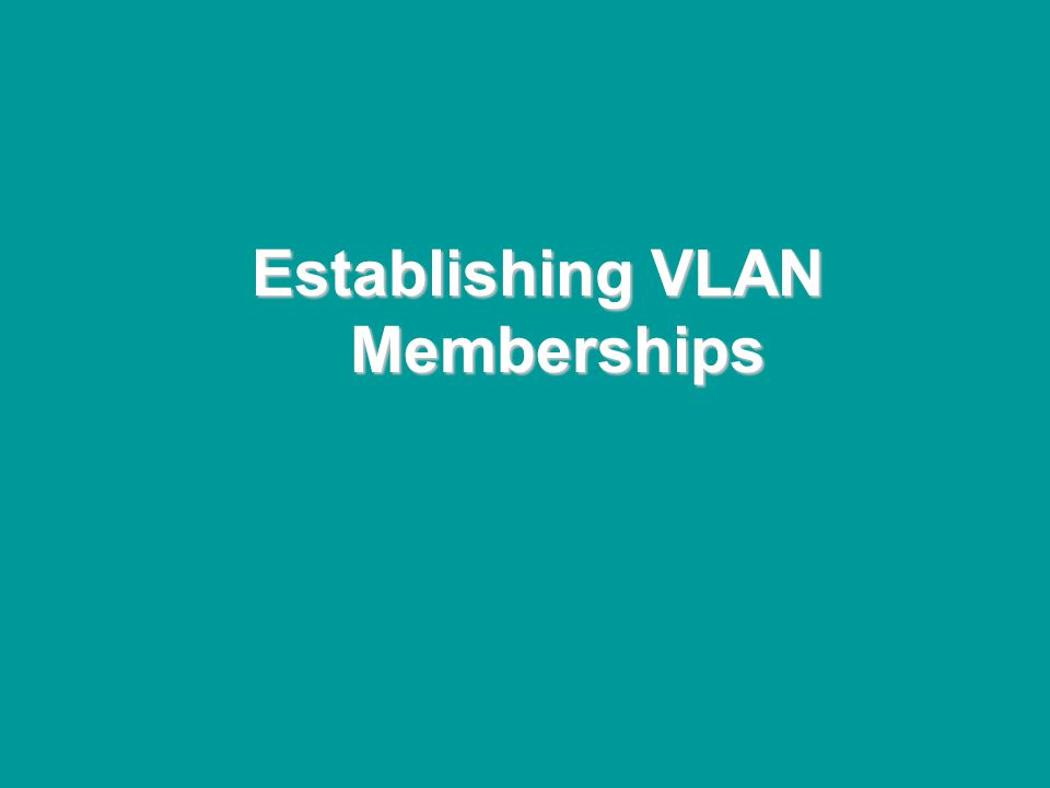 @ONE Spring Hands-On Institute 2-88 Establishing VLAN Memberships