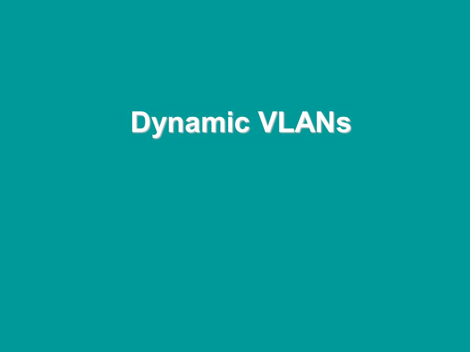 @ONE Spring Hands-On Institute 2-99 Dynamic VLANs